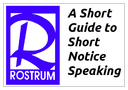 A Short Guide to Short Notice Speeches
